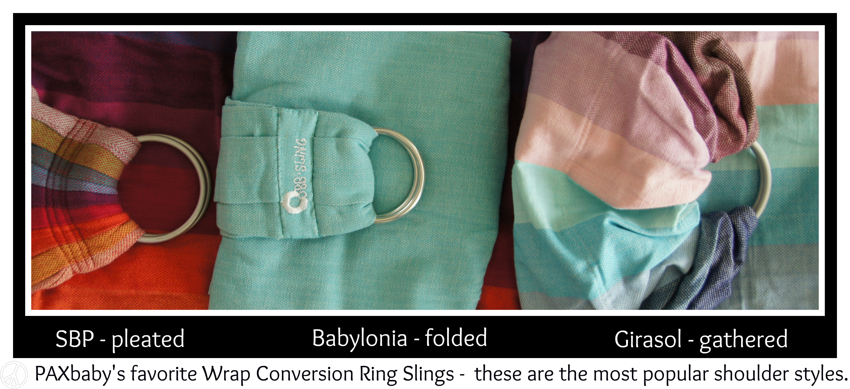 PAXbaby wrap conversion ring sling shoulder styles sbp wcrs babylonia bb sling girasol pleats pleated gathered folded